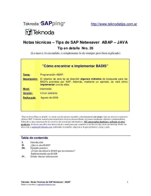 Teknoda - Notas Técnicas de SAP Netweaver / ABAP 1 Dudas o consultas a sapping@teknoda.com Notas técnicas – Tips de SAP Ne...