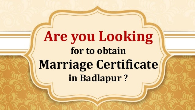 Marriage Certificate Online Registration Consultant  Badlapur  C