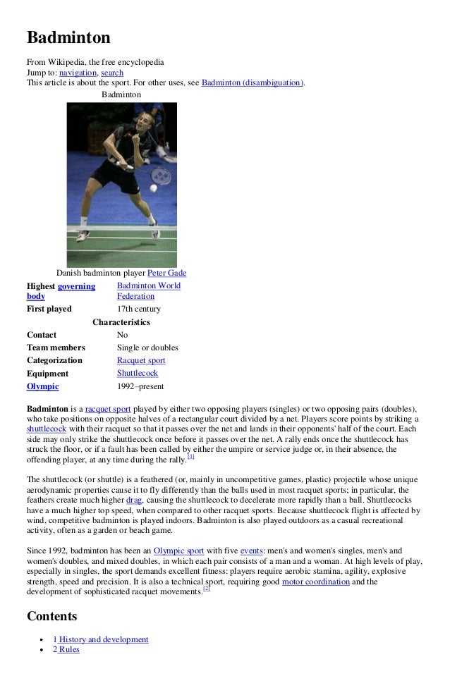 Badminton From Wikipedia, the free encyclopedia Jump to: navigation, search This article is about the sport. For other use...