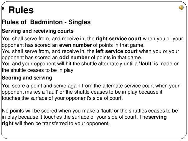 rules and regulation of badminton All ready to play a badminton match but do not know the rules, well in this guide i will be telling the basic badminton rules and regulations,single,doubles.