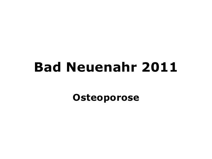 Bad Neuenahr 2011 Osteoporose