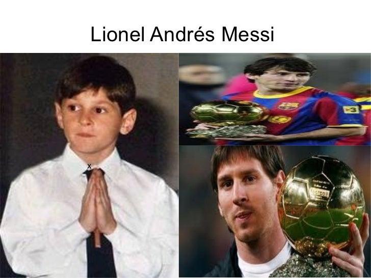 Lionel Andrés Messi  <ul><li>ol </li></ul><ul><li>e </li></ul><ul><li>r </li></ul><ul><li>l </li></ul>x