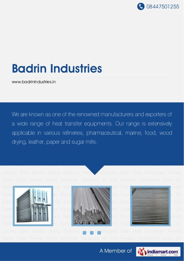 08447501255A Member ofBadrin Industrieswww.badrinindustries.inHeat Exchangers Tube Heat Exchanger Finned Tubes Steel Finne...