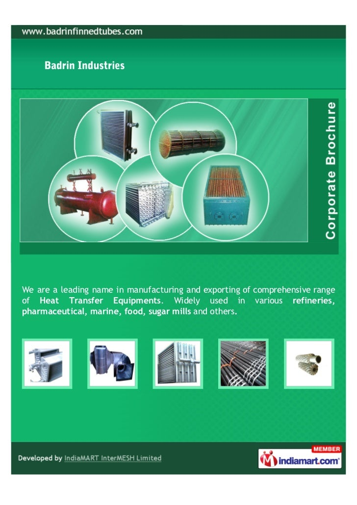 We are a leading name in manufacturing and exporting of comprehensive rangeof Heat Transfer Equipments. Widely used in var...