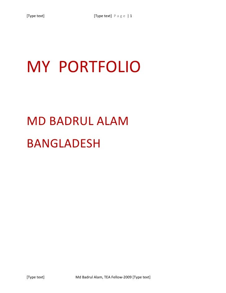 [Type text]             [Type text] P a g e | 1     MY PORTFOLIO  MD BADRUL ALAM BANGLADESH     [Type text]   Md Badrul Al...