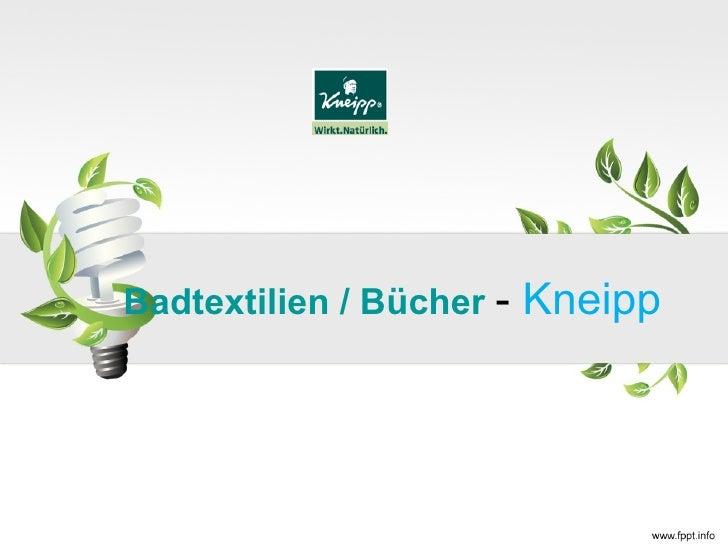 Badtextilien / Bücher -   Kneipp
