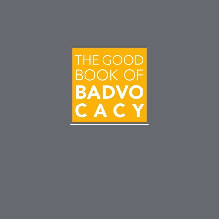 The Good Book of Badvo cacy