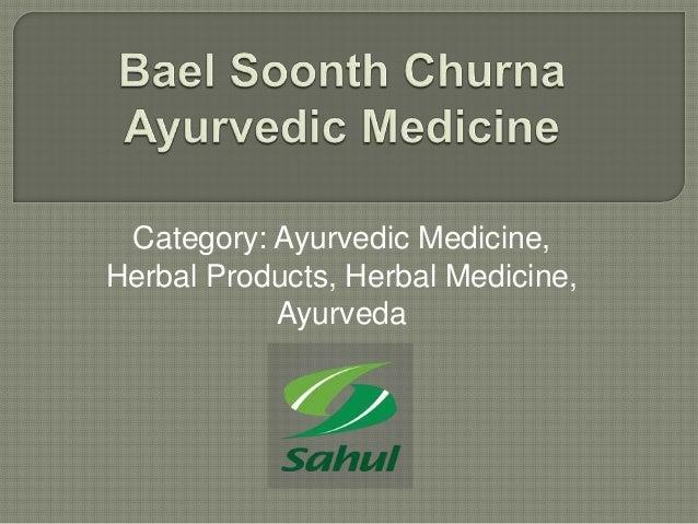Category: Ayurvedic Medicine, Herbal Products, Herbal Medicine, Ayurveda