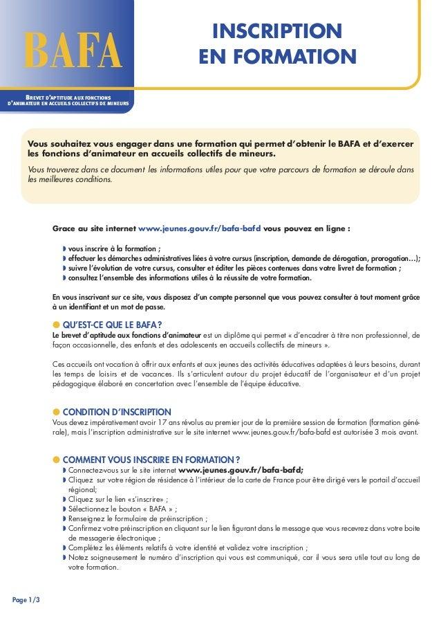 D INSCRIPTION  EN FORMATION  BAFA  BREVET D'APTITUDE AUX FONCTIONS  D'ANIMATEUR EN ACCUEILS COLLECTIFS DE MINEURS  Vous so...