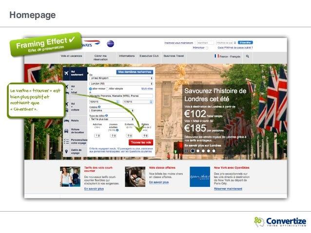 Homepage Le verbe « trouver » est bien plus positif et motivant que «Chercher». Framing Effect ✔ Effet de présentation