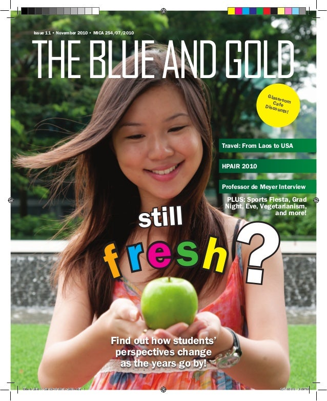 TheBLUEANDGOLD Issue 11 • November 2010 • MICA 254/07/2010 GlassroomCafeDiscounts! Find out how students' perspectives cha...