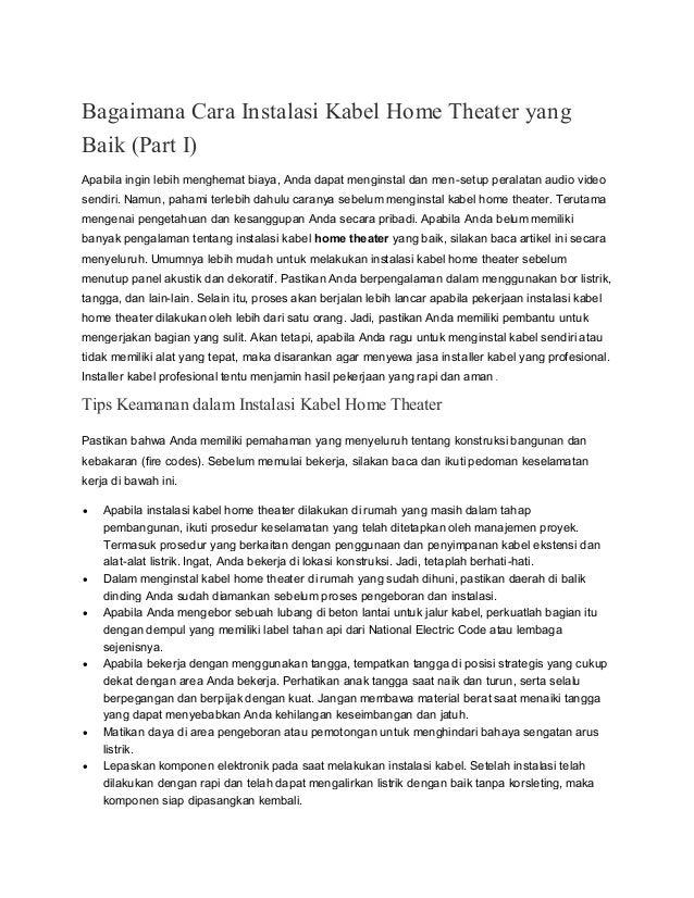 Bagaimana Cara Instalasi Kabel Home Theater yang Baik (Part I) Apabila ingin lebih menghemat biaya, Anda dapat menginstal ...