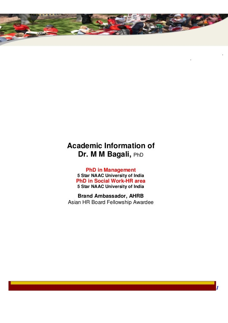 .                                     .Academic Information of  Dr. M M Bagali, PhD      PhD in Management   5 Star NAAC U...
