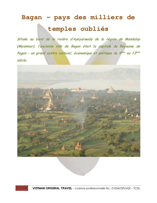 Bagan – pays des milliers de temples oubliés Située au bord de la rivière d'Ayeyarwady de la région de Mandalay (Myanmar),...