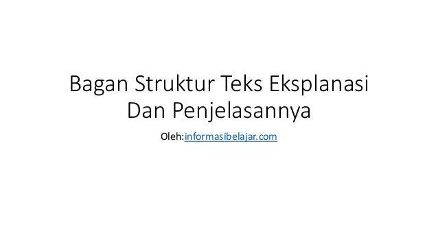 Bagan Struktur Teks Eksplanasi Dan Penjelasannya Oleh:informasibelajar.com