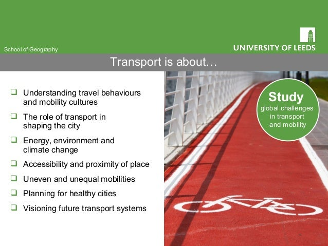  Understanding travel behaviours and mobility cultures  The role of transport in shaping the city  Energy, environment ...