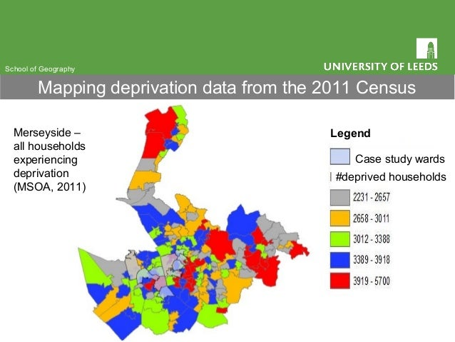 Mapping deprivation data from the 2011 Census Merseyside – all households experiencing deprivation (MSOA, 2011) Legend Cas...