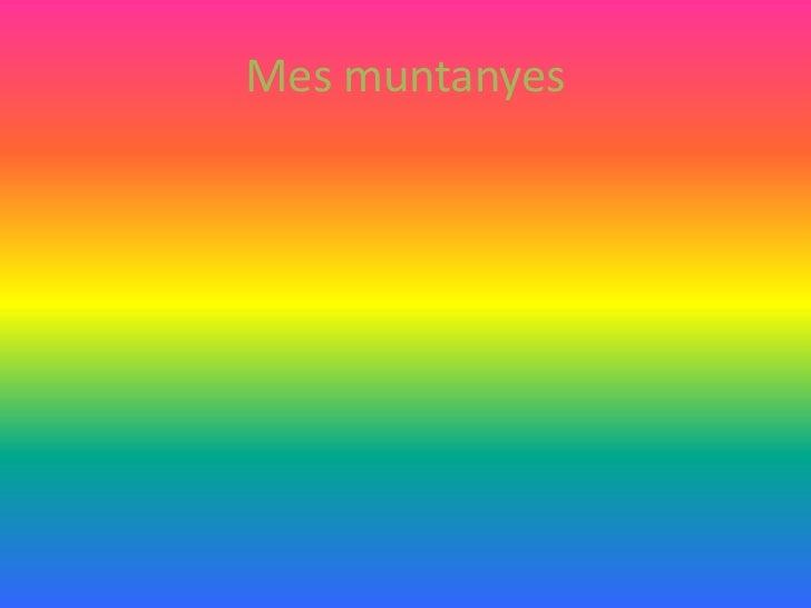 Mes muntanyes