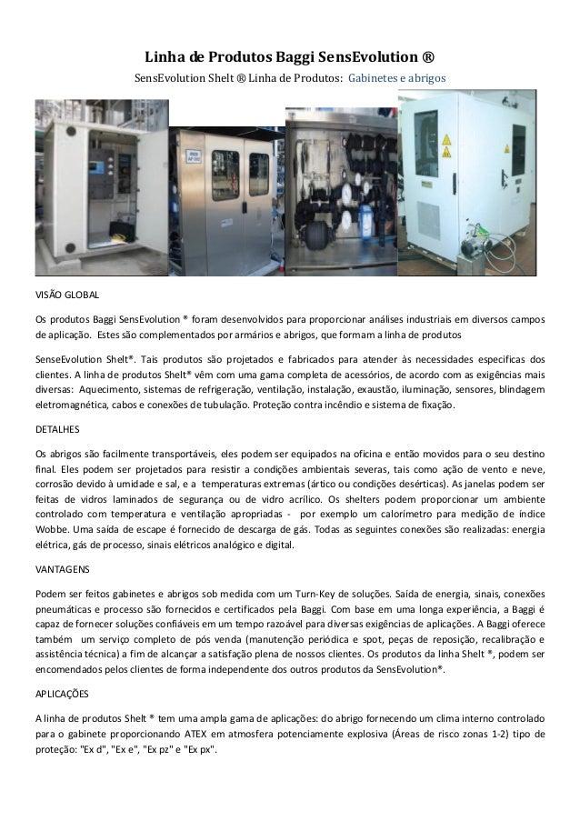 Linha de Produtos Baggi SensEvolution ®                      SensEvolution Shelt ® Linha de Produtos: Gabinetes e abrigosV...