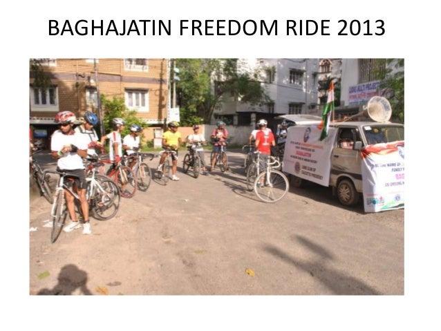 BAGHAJATIN FREEDOM RIDE 2013