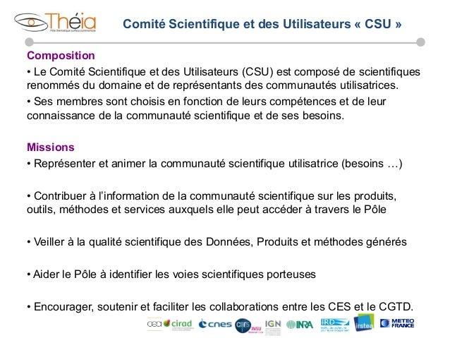 Comité Scientifique et des Utilisateurs « CSU » Composition • Le Comité Scientifique et des Utilisateurs (CSU) est compos...