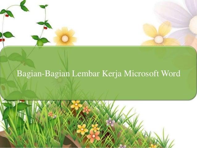 Bagian-Bagian Lembar Kerja Microsoft Word