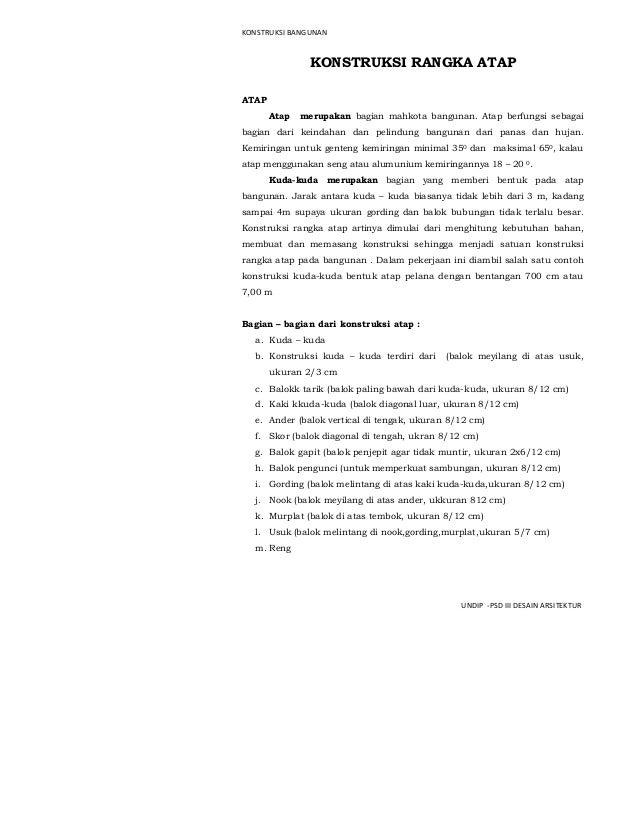 KONSTRUKSI BANGUNAN PSD III DESAIN ARSITEKTUR-UNDIP KONSTRUKSI RANGKA ATAP ATAP Atap merupakan bagian mahkota bangunan. At...