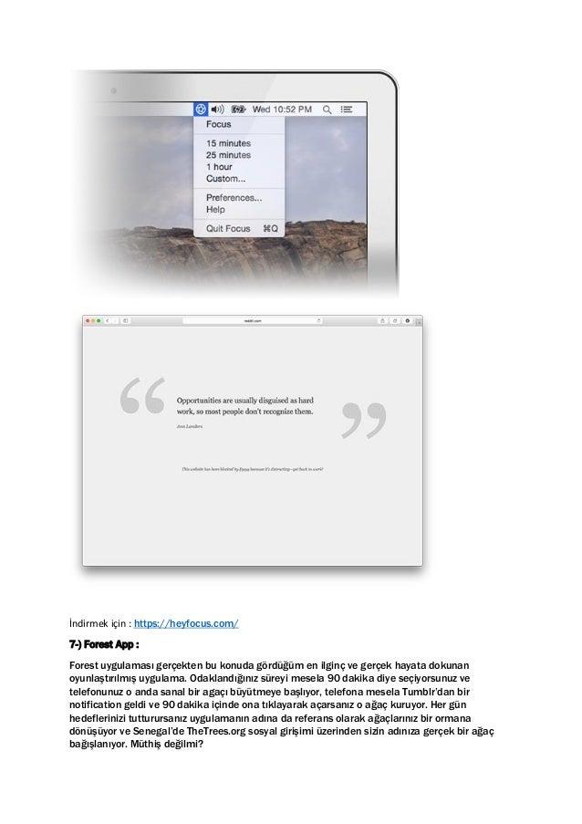 İndirmek için : https://heyfocus.com/ 7-) Forest App : Forest uygulaması gerçekten bu konuda gördüğüm en ilginç ve gerçek ...
