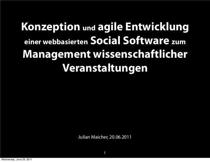 Konzeption und agile Entwicklung               einer webbasierten Social Software zum               Management wissenschaf...