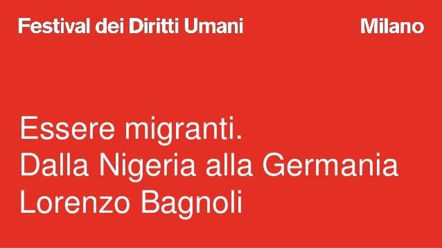A scuola di Diritti Umani: essere migrante Slide 2