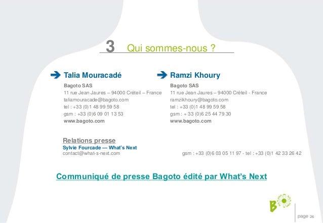 26  3  Qui sommes-nous ?  Talia Mouracadé  Bagoto SAS  11 rue Jean Jaures – 94000 Créteil – France  taliamouracade@bagoto....