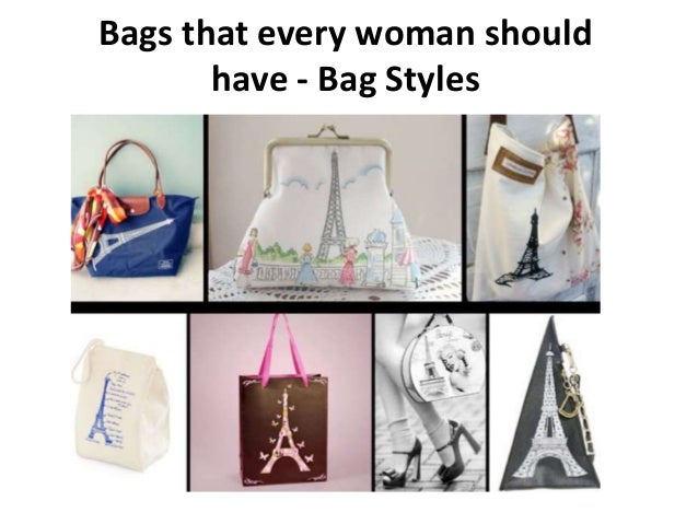 Bags that every woman should have - Bag Styles