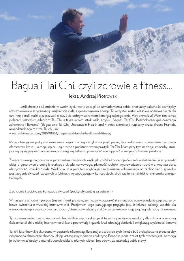 Bagua i Tai Chi, czyli zdrowie a fitness… Tekst: Andrzej Piotrowski Jeśli chcecie coś zmienić w swoim życiu warto zacząć od...