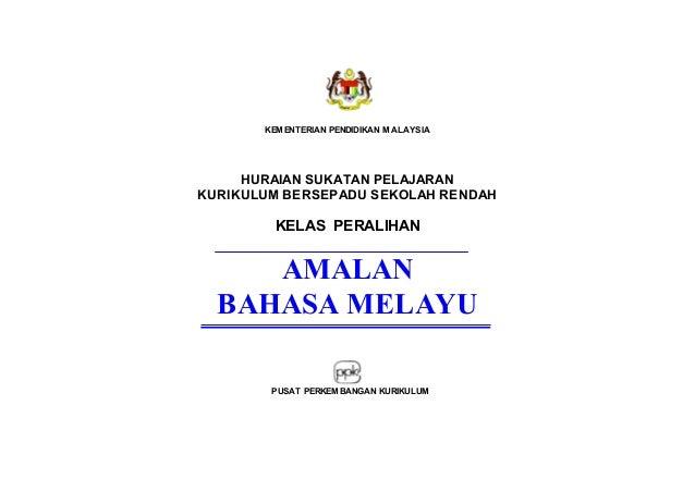KEMENTERIAN PENDIDIKAN MALAYSIA  HURAIAN SUKATAN PELAJARAN KURIKULUM BERSEPADU SEKOLAH RENDAH  KELAS PERALIHAN  AMALAN BAH...