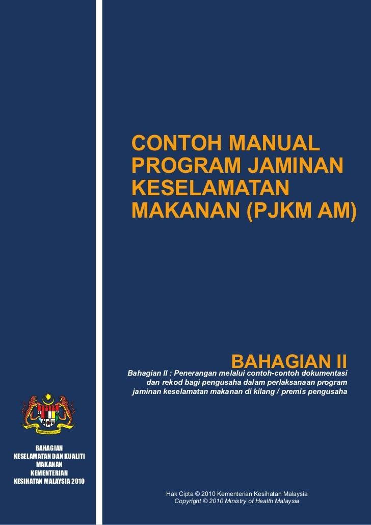 CONTOH MANUAL PROGRAM JAMINAN KESELAMATAN MAKANAN (PJKM AM)                                             KANDUNGAN         ...