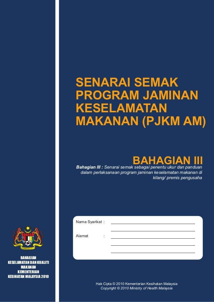 SENARAI SEMAK PROGRAM JAMINAN KESELAMATAN MAKANAN                                                (PJKM)            Objekti...