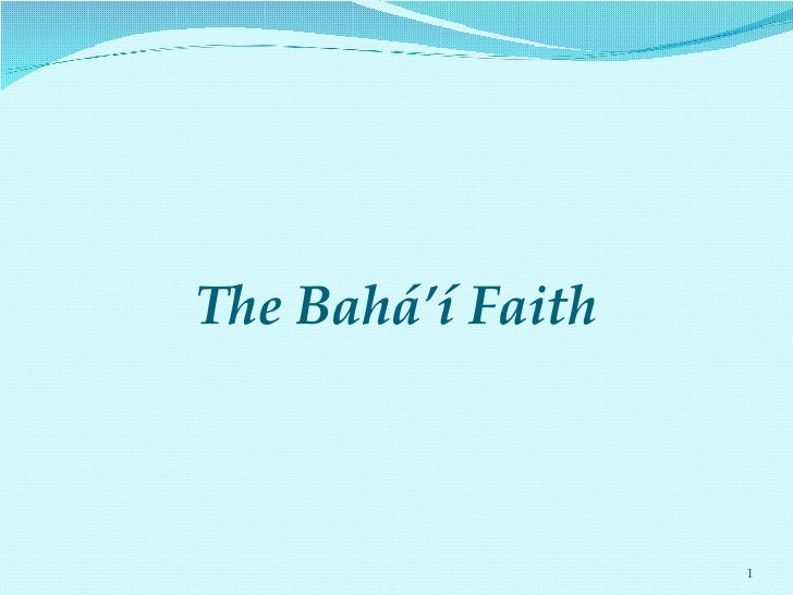 The Bahá' í Faith