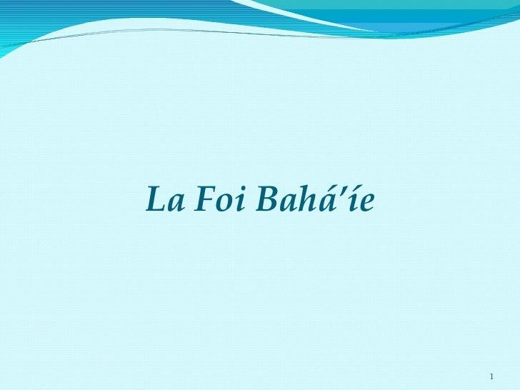 La Foi Bahá'íe