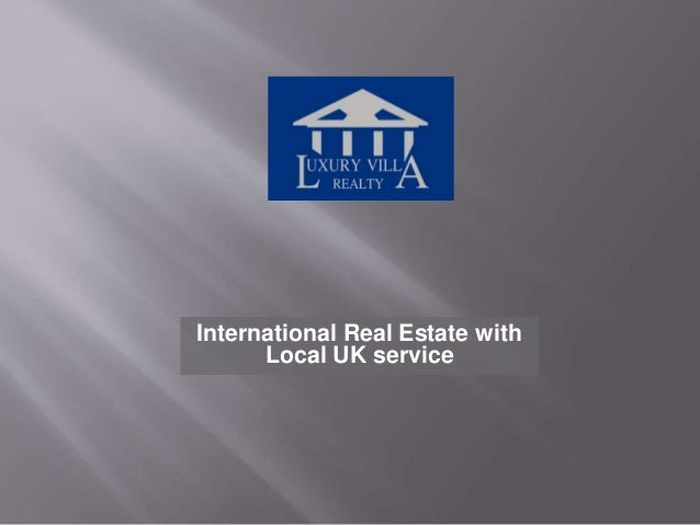 International Real Estate with Local UK service