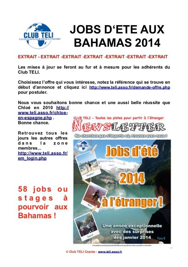 JOBS D'ETE AUX BAHAMAS 2014 EXTRAIT - EXTRAIT -EXTRAIT -EXTRAIT -EXTRAIT -EXTRAIT -EXTRAIT Les mises à jour se feront au f...