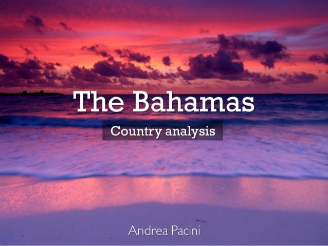 The Bahamas - Country Analysis