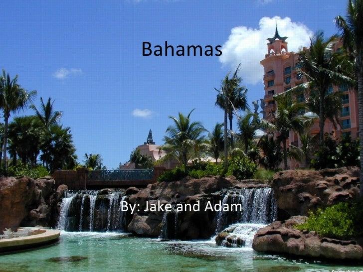 BahamasBy: Jake and Adam