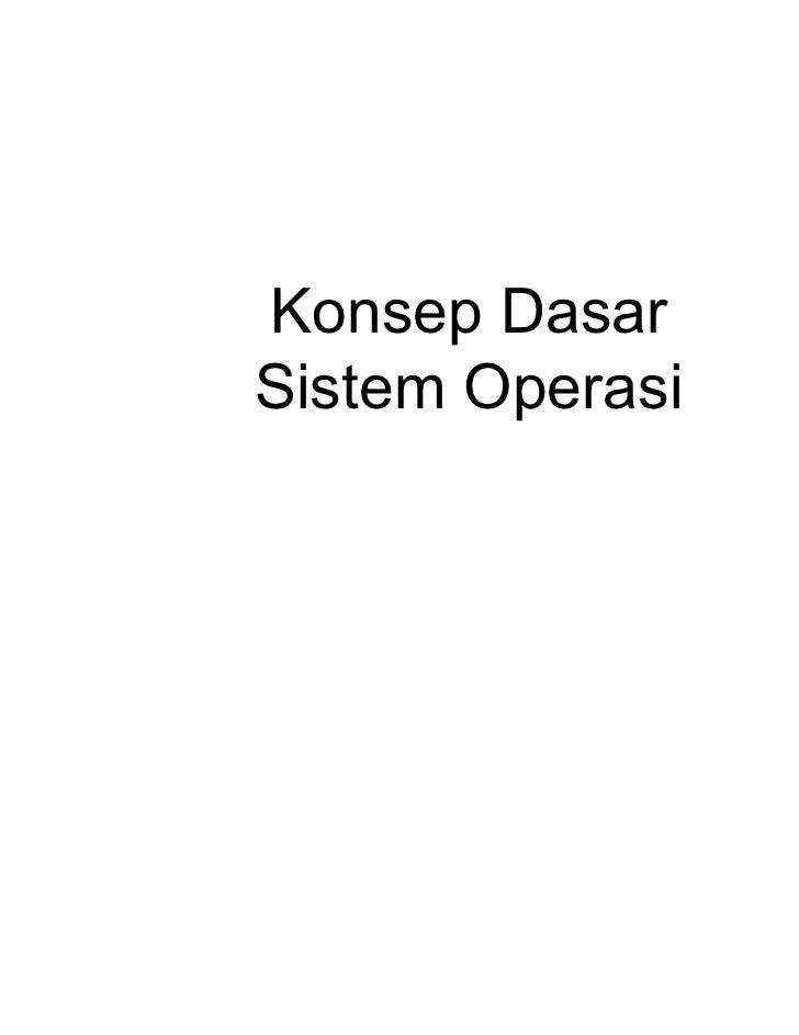 Konsep DasarSistem Operasi