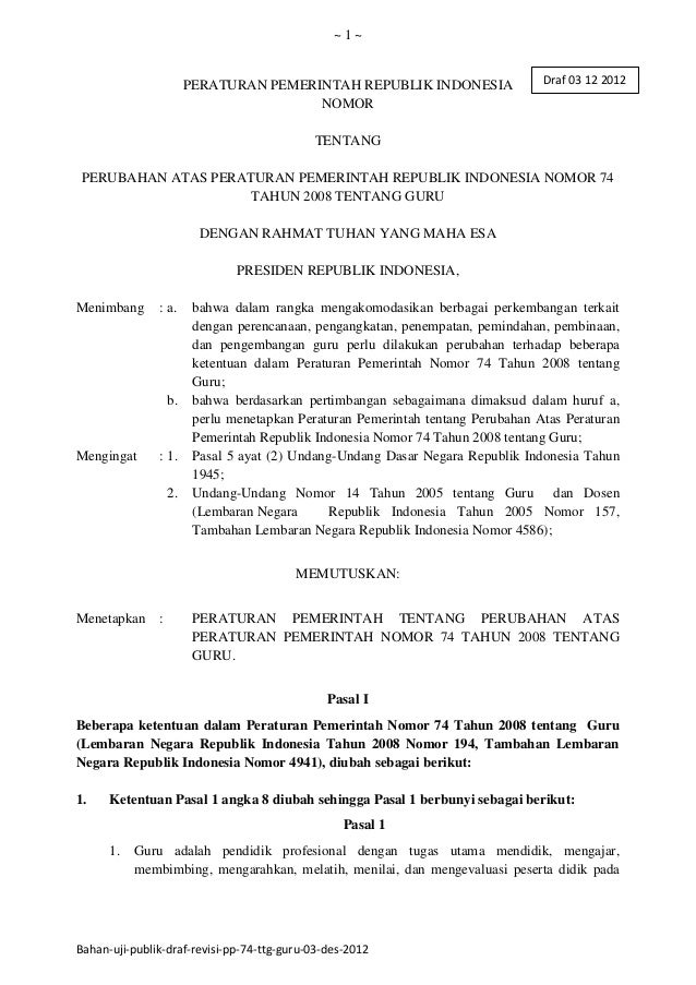 ~1~                      PERATURAN PEMERINTAH REPUBLIK INDONESIA                   Draf 03 12 2012                        ...