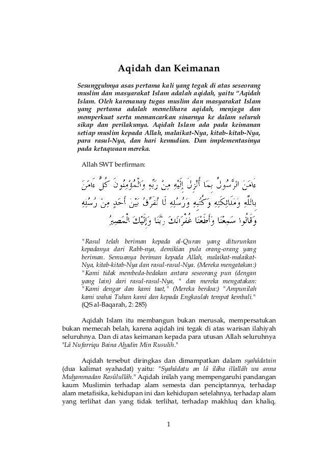 1 Aqidah dan Keimanan Sesungguhnya asas pertama kali yang tegak di atas seseorang muslim dan masyarakat Islam adalah aqida...