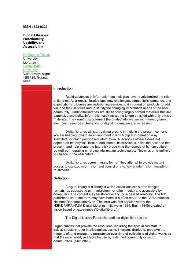 ISSN 1522-0222Digital Libraries:Functionality,Usability, andAccessibilityDr Mayank TrivediUniversityLibrarianSardar PatelU...