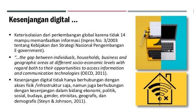 Mengatasi Kesenjangan Digital: Tanggung Jawab Siapa? Slide 3