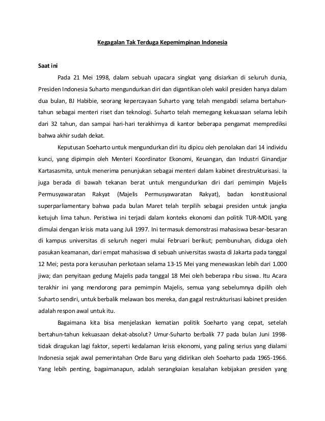 Kegagalan Tak Terduga Kepemimpinan Indonesia  Saat ini  Pada 21 Mei 1998, dalam sebuah upacara singkat yang disiarkan di s...