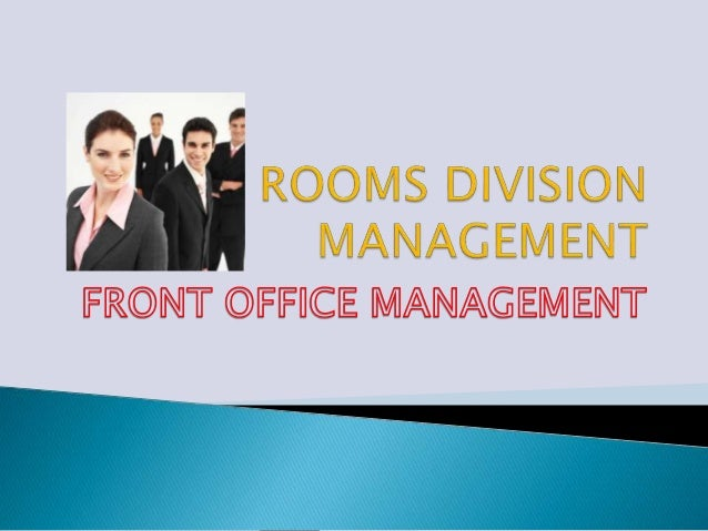 Rooms division management and control system ppt download.