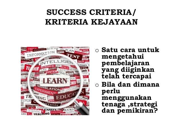 • Langkah-langkah secara tersusun dan spesifik cth : Saya boleh…, Saya akan berjaya sekiranya… • Menggalakkan pelajar untu...